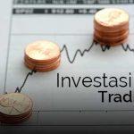 Apakah Anda Seorang Trader atau Investor ?